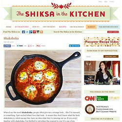 Shakshuka - Recipe for Delicious Middle Eastern Egg Dish
