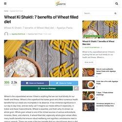 Wheat Ki Shakti: 7 benefits of Wheat filled diet - Agastya Blogs