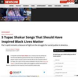 5 Tupac Shakur Lyrics To Inspire Black Lives Matter
