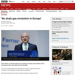 'No shale gas revolution in Europe' - BBC News