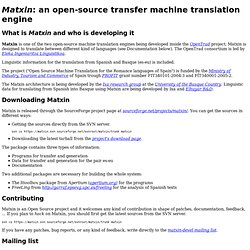 Matxin: an open-source shallow-transfer machine translation engine and toolbox