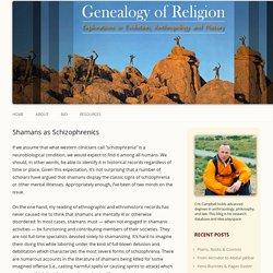 Shamans as Schizophrenics