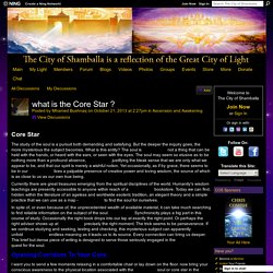 what is the Core Star ? - The City of Shamballa - Reiki Attunement Social Network
