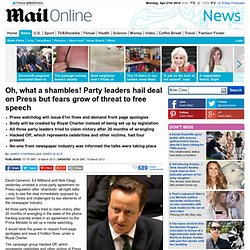 Oh, what a shambles! Party leaders hail deal on Press but fears grow of threat to free speech