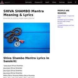 SHIVA SHAMBO Mantra Meaning & Lyrics - Insight state