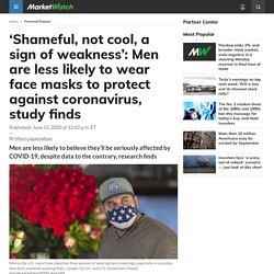 Pourquoi les hommes ne portent pas de masques