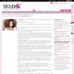Shampoing cheveux crépus, bouclés, frisés : Les laver sans les assoiffer