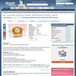 Shampoing Solide Cheveux Secs de Ma Provence - Beauté-test.com