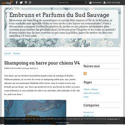Shampoing en barre pour chiens V4 - Embruns et Parfums du Sud Sauvage