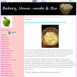 Après-shampoing hydratant à l'oléine de karité - Bakery, Home-made & Bio
