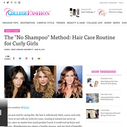 "The ""No Shampoo"" Method: Hair Care Routine for Curly Girls"