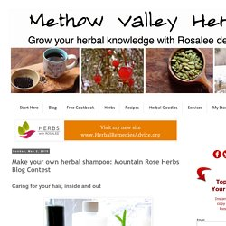 Make your own herbal shampoo: Mountain Rose Herbs Blog Contest