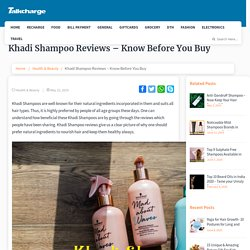 Khadi Shampoo Reviews – Know Before You Buy