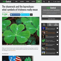 The shamrock and the leprechaun – what symbols of Irishness really mean