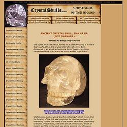 SHANARA : AUTHENTIC CRYSTAL SKULL