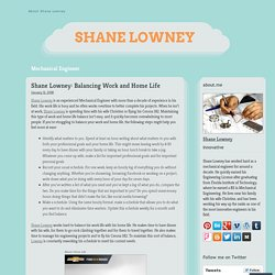 Shane Lowney: Balancing Work and Home Life