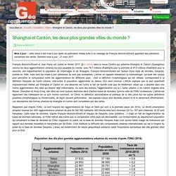 Shanghai et Guangzhou, les deux plus grandes villes du monde