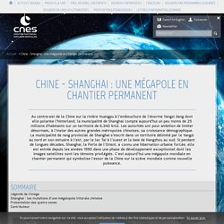 Chine - Shanghai : une mégapole en chantier permanent
