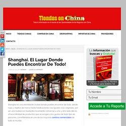 Shanghai. El lugar donde puedes encontrar de todo