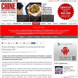Photos Shanghai : scandale à la viande périmée chez McDonald et KFC