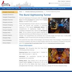 Shanghai Bund Sightseeing Tunnel Guide