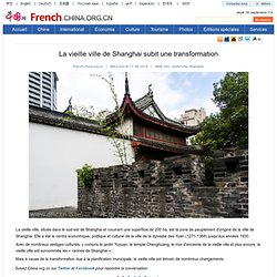 La vieille ville de Shanghai subit une transformation