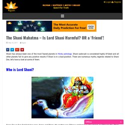 The Shani Mahatma - Is Lord Shani Harmful? OR a 'Friend'!