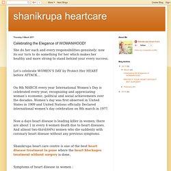 shanikrupa heartcare: Celebrating the Elegance of WOMANHOOD!