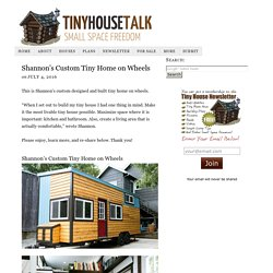 Shannon's Custom Tiny Home on Wheels