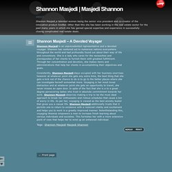 Shannon Masjedi – A Devoted Voyager