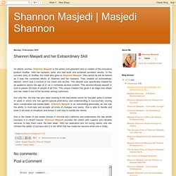 Shannon Masjedi and her Extraordinary Skill