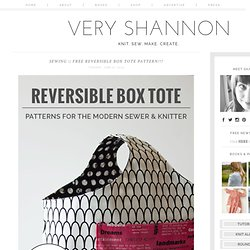 FREE REVERSIBLE BOX TOTE PATTERN!!!