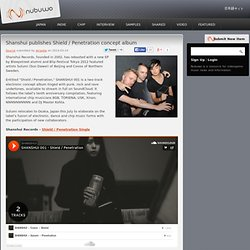 Shanshui publishes Shield / Penetration concept album