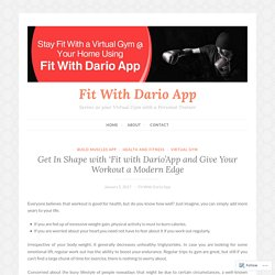 Get In Shape with 'Fit with Dario'App and Give Your Workout a Modern Edge – Fit With Dario App