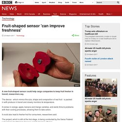 Fruit-shaped sensor 'can improve freshness'