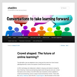 Crowd shaped: The future of online learning?