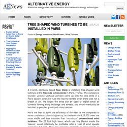Tree Shaped Wind Turbines to be Installed in Paris