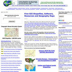 Free GIS mapping, ArcGIS shapefiles, tools, news, geography maps and resources