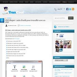 PDF Shaper : suite d'outils pour travailler avec un PDF TranCool