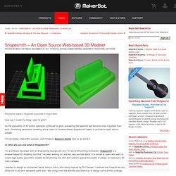 Shapesmith – An Open Source Web-based 3D Modeler