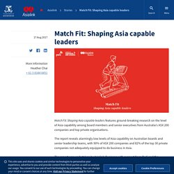Match Fit: Shaping Asia capable leaders : Asialink
