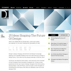 25 Ideas Shaping The Future Of Design