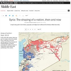 Syria: The shaping of a nation, then and now