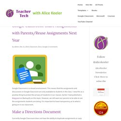 Share Assignments with Parents/Reuse Assignments Next Year