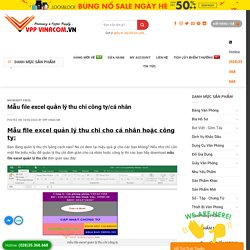 Share » Mẫu file excel quản lý thu chi công ty/cá nhân » VPP VINACOM