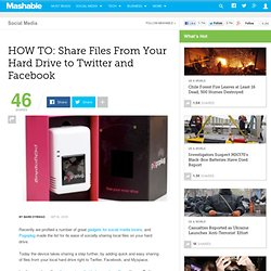 HOW TO: Share Files From Your Hard Drive to Twitter and Facebook
