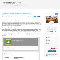 New ways to share in Google Drive and Classroom