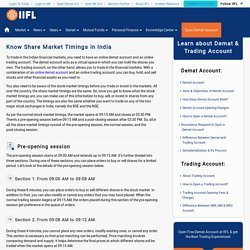 Share Market Timings - BSE & NSE Stock Market Timings - India Infoline