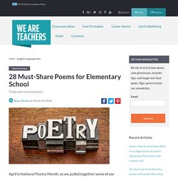 28 Must-Share Poems for Elementary School