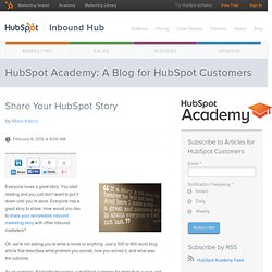 Share Your HubSpot Story